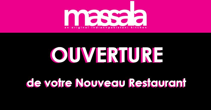 Ouverture de votre Nouveau Restaurant MASSALA