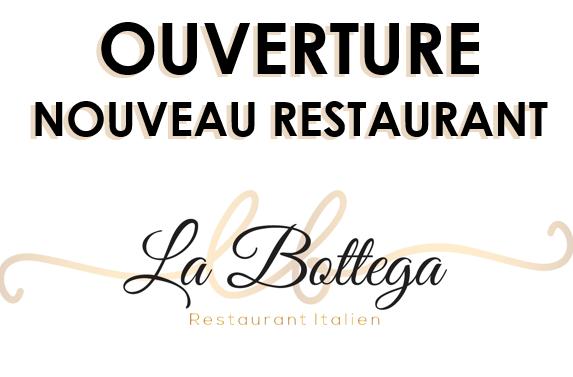 Nouveau Restaurant La Bottega